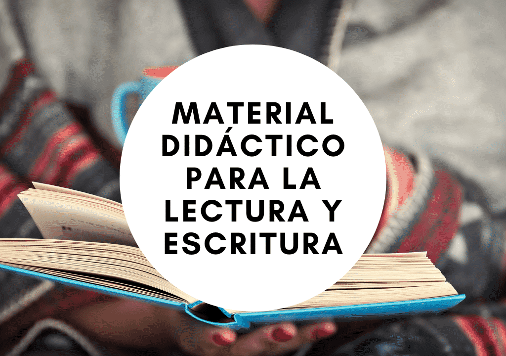 Material didáctico para la lectura y escritura
