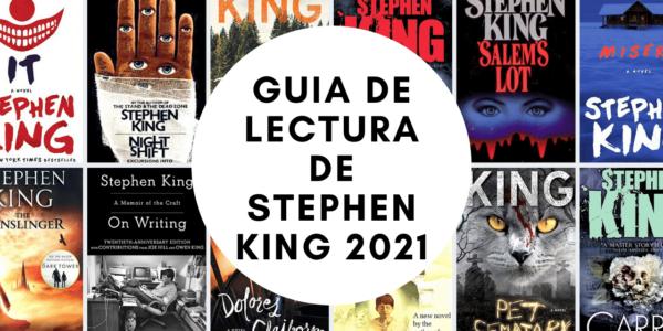 Guía de lectura de Stephen King 2021