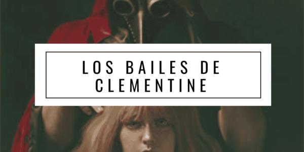 Los bailes de Clementine