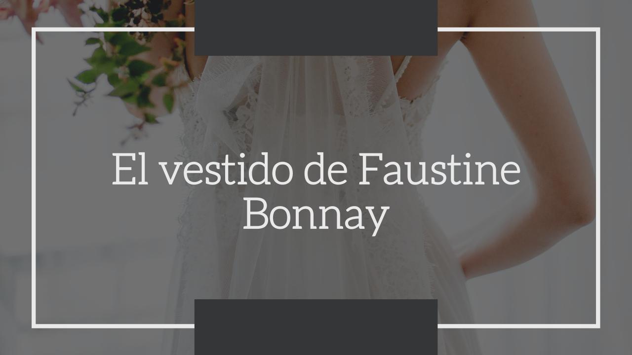 El vestido de faustine bonnay