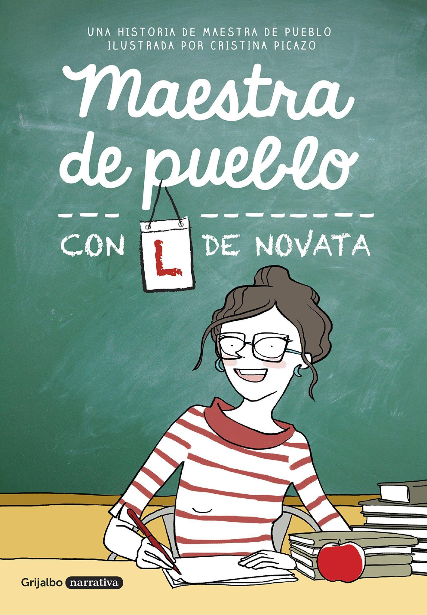 Maestra de Pueblo: con L de Novata