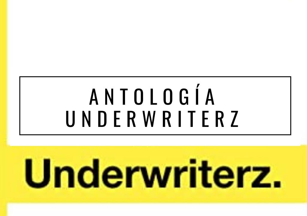 Antología Underwriterz