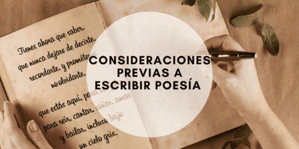 Consideraciones previas a escribir poesía